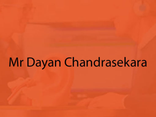Mr Dayan Chandrasekara